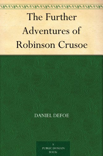 The Further Adventures of Robinson Crusoe -