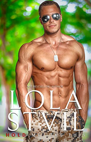 Hold Me Like This (A second chance, small town romance) (Love Me Like This Book 3)