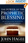 The Power of the Prophetic Blessing:...