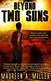 BEYOND: TWO SUNS (BEYOND Series Book 2)