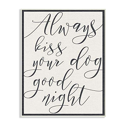 Stupell Industries Always Kiss Your Dog Goodnight Tan Wall Plaque, 10