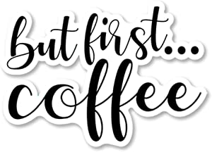 IT'S A SKIN But First Coffee | Vinyl Sticker Decal for Laptop Tumbler Car Notebook Window or Wall | Funny Novelty Decal