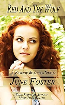 Red and the Wolf (Fairwilde Reflections Book 2) by [Foster, June]