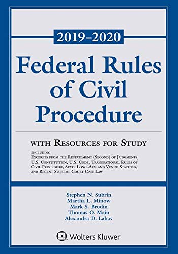 Federal Rules of Civil Procedure with Resources for Study, 2019-2020 Statutory Supplement (Supplements) (Best Legal Supplements 2019)