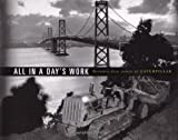img - for All In a Day's Work : Seventy-Five Years of Caterpillar book / textbook / text book