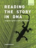 img - for Reading the Story in DNA: A Beginner's Guide to Molecular Evolution book / textbook / text book