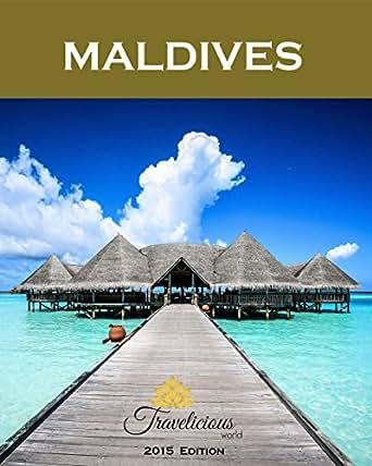 Amazon.com: MALDIVES (The most comprehensive travel guide to Maldives