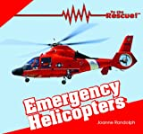 Emergency Helicopters, Joanne Randolph, 1404241515