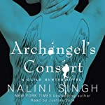 Archangel's Consort: The Guild Hunter Series, Book 3 | Nalini Singh