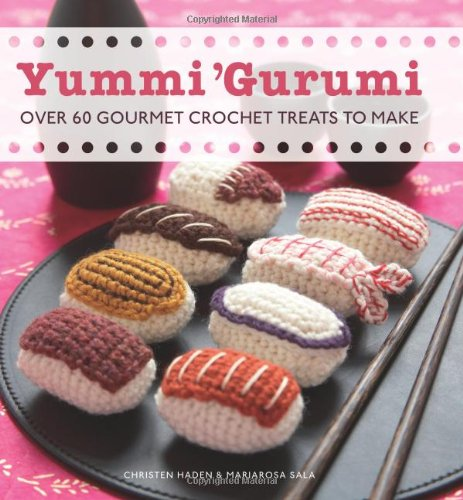 yummi-gurumi-over-60-gourmet-crochet-treats-to-make
