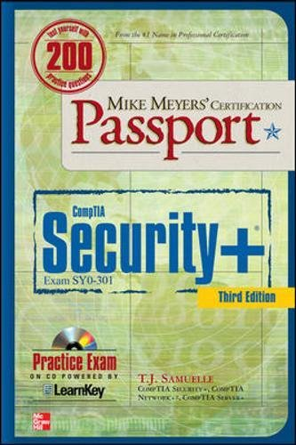 Mike Meyers' CompTIA Security+ Certification Passport, Third Edition (Exam SY0-301) (Mike Meyers' Certficiation Passport