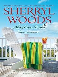 Along Came Trouble (Trinity Harbor Novels Book 3)