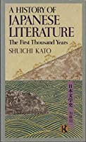 A History Of Japanese Literature: The First