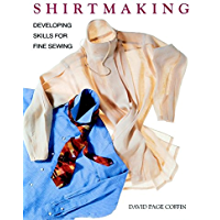 Shirtmaking: Developing Skills For Fine Sewing (English Edition)