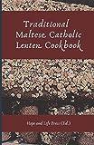 Traditional Maltese Catholic Lenten Cookbook