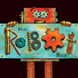 The Robot Book, Heather Brown, 1449432506