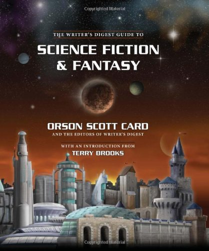 The Writer's Digest Guide to Science Fiction & Fantasy by Writer's Digest Books