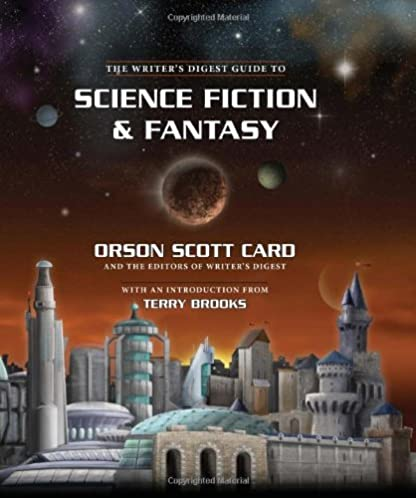 Writer's Digest Guide to Science Fiction & Fantasy - Orson Card