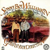 Goin' in Your Direction by Sonny Boy Williamson II (1994-05-17)