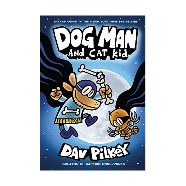 Dog-Man-and-Cat-Kid-From-the-Creator-of-Captain-Underpants-Dog-Man-4Paperback--3-Jan-2019