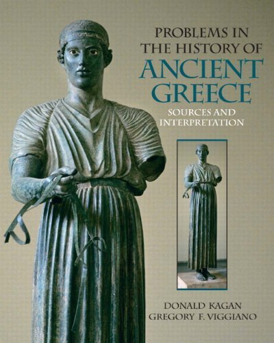 Problems in The History of Ancient Greece: Sources and Interpretation by Donald M. Kagan - Malls Shopping In Greece