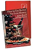 How to Eat Better for Less, James A. Beard, 0671204823