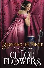 Redeeming the Pirate (Pirates & Petticoats) Paperback
