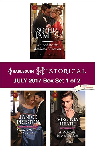 Download for free Harlequin Historical July 2017 - Box Set 1 of 2: Ruined by the Reckless Viscount\Cinderella and the Duke\A Warriner to Rescue Her