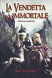 La Vendetta Dell'Immortale, Karl Guthorm, 1499573553