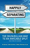 Happily Separating, Harvey L. Okun and Alan L. Billian, 1496906144