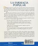 La farmacia popular/ Best Choices From The People's Pharmacy: Desde Remedios Caseros Y Medicamentos Hasta Terapias Naturales, Todas Las Mejores Opciones Para Vencer 36 Males Comunes