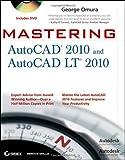 Mastering AutoCAD 2010 and AutoCAD LT 2010, George Omura, 0470466030