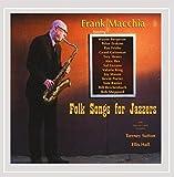 Folk Songs for Jazzers by Frank Macchia