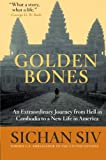 The Golden Bones, Sichan Siv, 0061375411