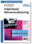 Inkjet-based Micromanufacturing, Volume 9