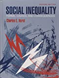 Social Inequality : Forms, Causes, and Consequences, Hurst, Charles E., 0205156169