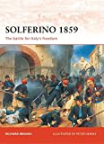 img - for Solferino 1859: The battle for Italy s Freedom (Campaign) book / textbook / text book