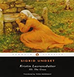img - for Kristin Lavransdatter III: The Cross (Penguin Classics) book / textbook / text book
