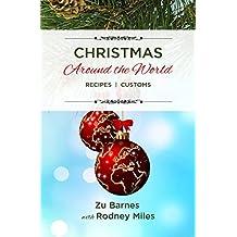 Christmas Around the World: RECIPES  |  CUSTOMS