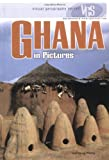 Ghana in Pictures (Visual Geography (Twenty-First Century))
