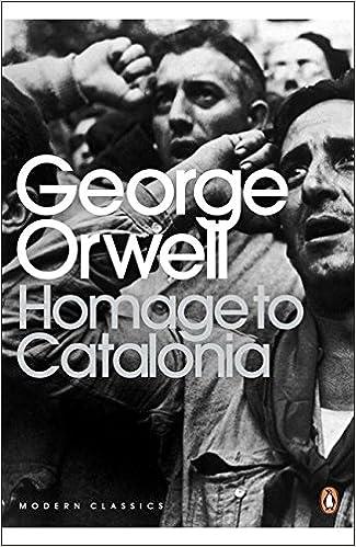 Homage to Catalonia (Penguin Modern Classics): Amazon.co.uk: George Orwell,  Julian Symons: 9780141183053: Books