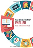 Mastering Primary English (Mastering Primary Teaching)