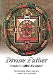 Divine Father, Ivonne Delaflor Alexander, 1475961626