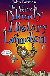 Very Bloody History : London