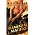 Elemental Mating (An A.L.F.A. Novel)