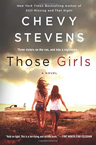 Those Girls: A Novel
