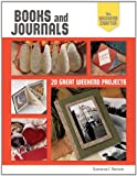 img - for The Weekend Crafter: Books and Journals: 20 Great Weekend Projects (Weekend Crafter (Rankin Street Press)) book / textbook / text book