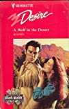 A Wolf in the Desert, B. J. James, 0373059566