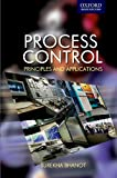 Process Control: Principles and Applications