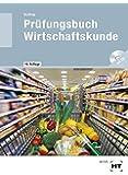 Prüfungsbuch Wirtschaftskunde